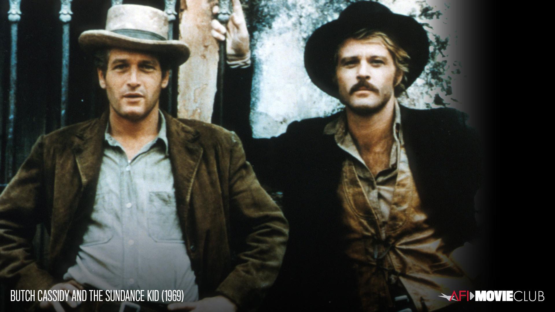 Afi Movie Club Butch Cassidy And The Sundance Kid American Film Institute