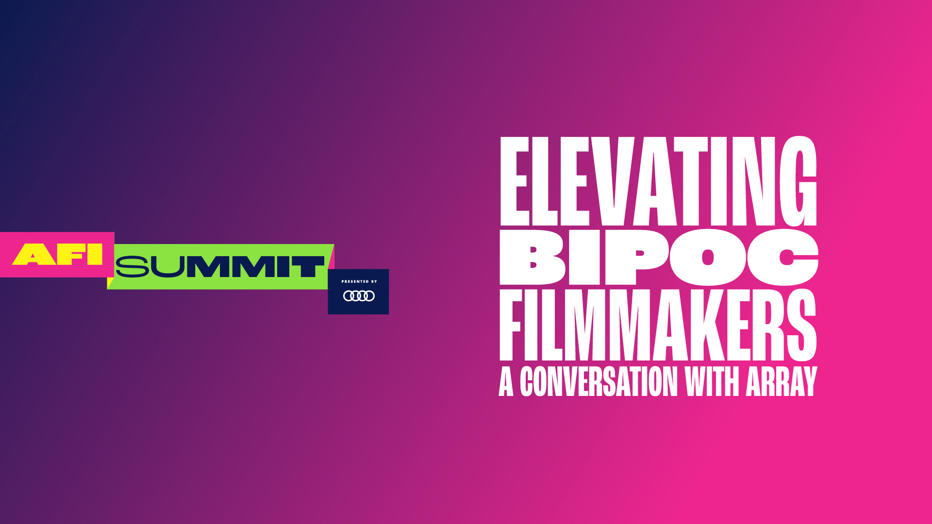 ELEVATING BIPOC FILMMAKERS: A CONVERSATION WITH ARRAY